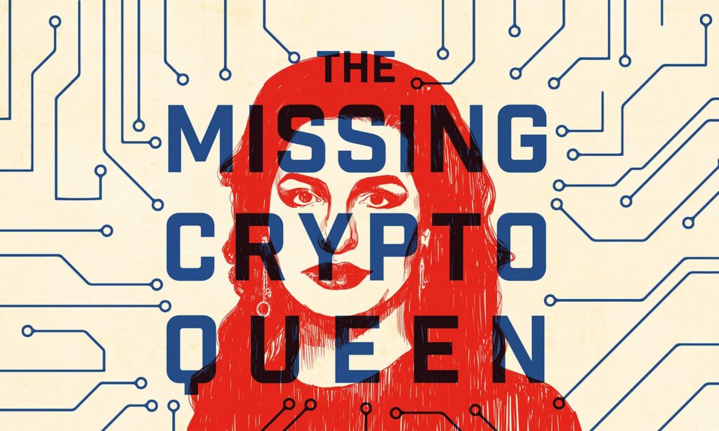 missing cryptoqueen